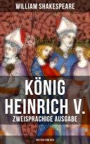 K  nig Heinrich V   Zweisprachige Ausgabe  Deutsch Englisch