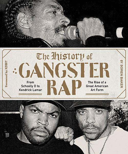 Download The History of Gangster Rap Book