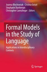 Formal Models In The Study Of Language Book PDF