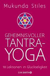 Geheimnisvoller Tantra Yoga PDF