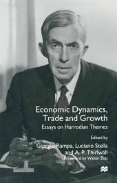 Economic Dynamics, Trade and Growth: Essays on Harrodian Themes