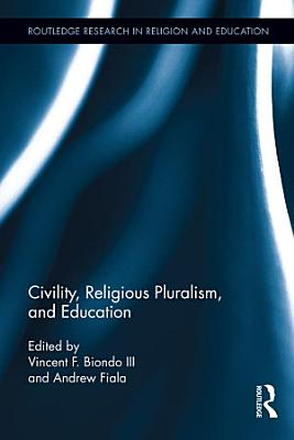 Civility  Religious Pluralism and Education PDF