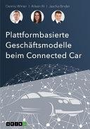 Plattformbasierte Gesch  ftsmodelle beim Connected Car PDF