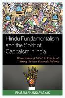 Hindu Fundamentalism and the Spirit of Capitalism in India PDF