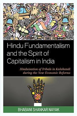 Hindu Fundamentalism and the Spirit of Capitalism in India