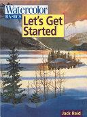 Watercolor Basics   Let s Get Started PDF