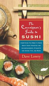 The Connoisseur s Guide to Sushi Book