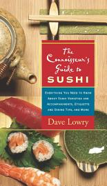 The Connoisseur S Guide To Sushi