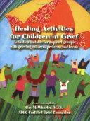 Healing Activities for Children in Grief