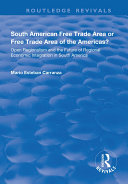 South American Free Trade Area or Free Trade Area of the Americas?