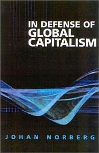 In Defense of Global Capitalism Book