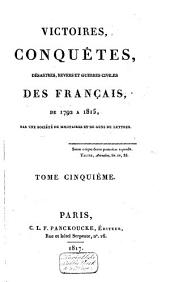 Victoires, conquêtes, revers et guerres civiles des Français, depuis les Gaulois jusqu'en 1792: Volume11