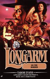Longarm #280: Longarm on the Border