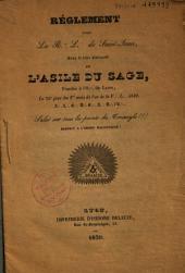 Règlement pour la R.: L.: de Saint-Jean: sous le titre distinctif de l'Asile du Sage