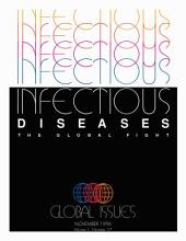 Infectious Diseases: The Global Fight
