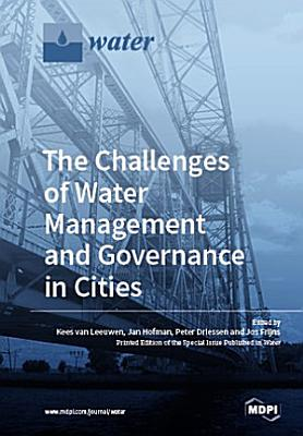 The Challenges of Water Management and Governance in Cities