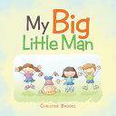 My Big Little Man PDF