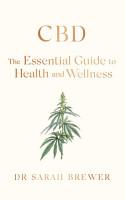 CBD  The Essential Guide to Health and Wellness PDF