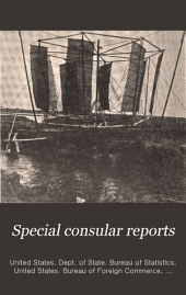 Special consular reports: Volumes 30-32