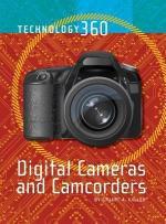 Digital Cameras and Camcorders