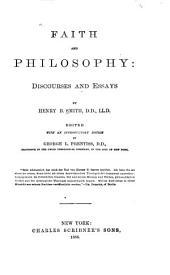 Faith and Philosophy: Discourses and Essays