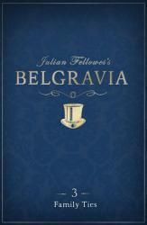 Julian Fellowes S Belgravia Episode 3 PDF