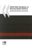 The OECD DAC Handbook on Security System Reform Supporting Security and Justice PDF