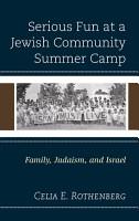 Serious Fun at a Jewish Community Summer Camp PDF