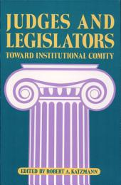 Judges and Legislators: Toward Institutional Comity