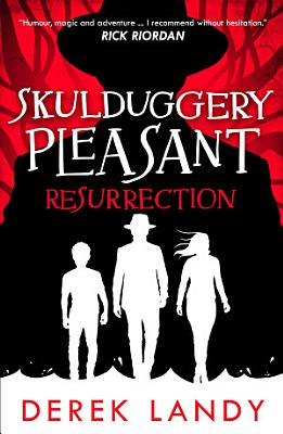 Resurrection Skulduggery Pleasant Book 10