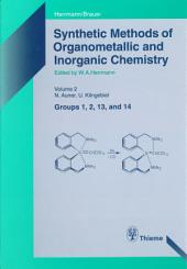 Synthetic Methods of Organometallic and Inorganic Chemistry, Volume 2, 1996: Volume 2: Groups 1,2, 13 and 14