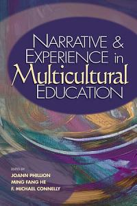 Narrative and Experience in Multicultural Education Book