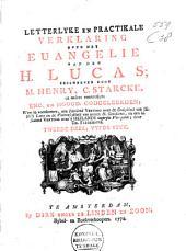 Letterlyke en practikale verklaring over het Evangelie van den H. Lucas: Volume 2