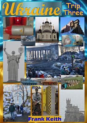 Ukraine  Trip Three