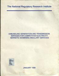 Unbundling Generation and Transmission Services for Competitive Electricity Markets PDF