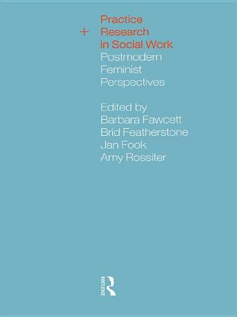 Practice and Research in Social Work PDF