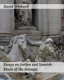 Essays on Italian and Spanish Music of the Baroque Book