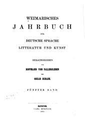 Weimarisches Jahrbuch für deutsche Sprache, Litteratur und Kunst: Band 5