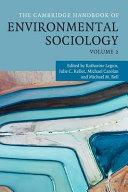 The Cambridge Handbook of Environmental Sociology : Volume 2