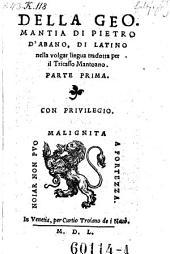 Della geomantia di Pietro d'Abano, di latino nella volgar lingua trad. - Venetia, Curtio Trojano dei Nauo 1550