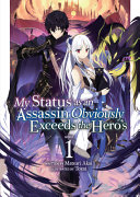 Download My Status as an Assassin Obviously Exceeds the Hero s  Light Novel  Vol  1 Book