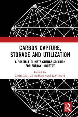 Carbon Capture, Storage and Utilization