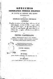 Specchio geografico-storico-politico di tutte le nazioni del globo susseguito dal dizionario geografico-universale opera ... di Pietro Castellano ... Volume primo[- ]: Volume 2, Volume 2