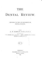 Dental Review: Volume 9