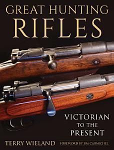 Great Hunting Rifles PDF