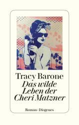 Das wilde Leben der Cheri Matzner PDF