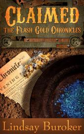Claimed: The Flash Gold Chronicles, Number 4
