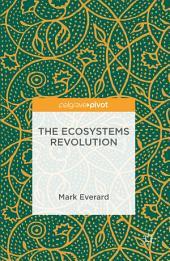The Ecosystems Revolution
