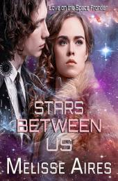 Stars Between Us