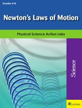 Newton's Laws of Motion: Physical Science Action Labs